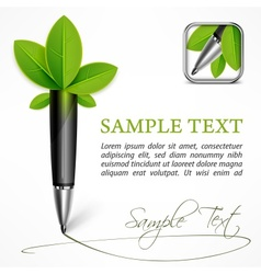 Ecology concept - pen with vector image vector image