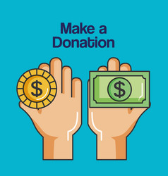 Make a donation sign hands holding coin and vector