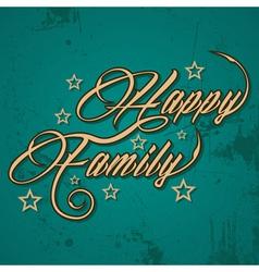 Retro Happy family greeting stock vector image