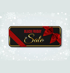 black friday sale banner with ribbon and bow vector image