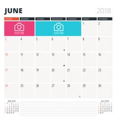 Calendar planner for june 2018 design template vector