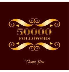 Gold 50000 followers badge over brown vector