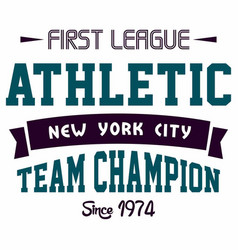 Graphic design first league athletic for t-shirts vector