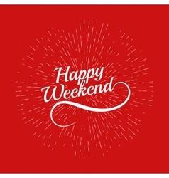 Hello weekend poster vector