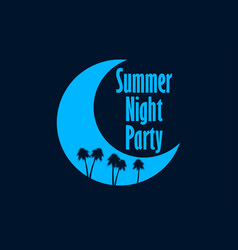 Summer night party crescent and palm trees retro vector