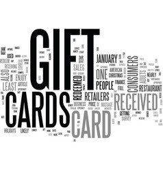 are gift cards the best gift text word cloud vector image vector image