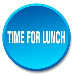Time for lunch blue round flat isolated push vector