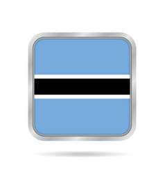 Flag of botswana metallic gray square button vector