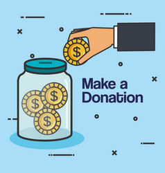 Make a donation sign charity container money vector