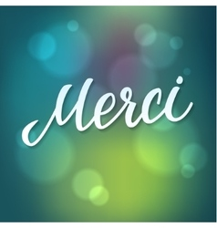 Thank You French Language Lettering vector image vector image