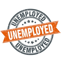 Unemployed round orange grungy vintage isolated vector
