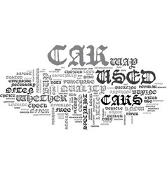 Where to buy a used car text word cloud concept vector