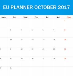 Eu planner blank for october 2017 scheduler agenda vector