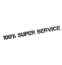 100 percent super service rubber stamp vector image