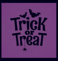 trick or treat halloween lettering background vector image vector image