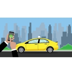 Online booking taxi hand holding smartphone to vector