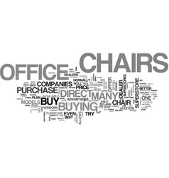Where to buy office chairs text word cloud concept vector