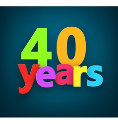 Forty years paper sign vector image vector image