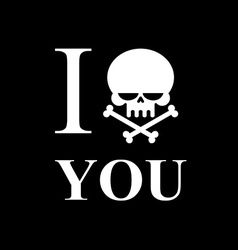 I hate you Symbol of hatred of skull bone Skull vector image