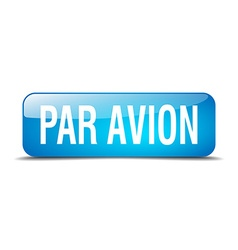 Par avion blue square 3d realistic isolated web vector