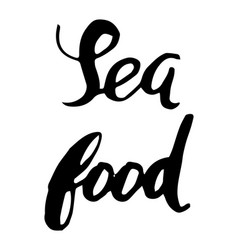sea food hand lettering vector image