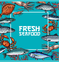 fresh seafood and fish sketch poster design vector image