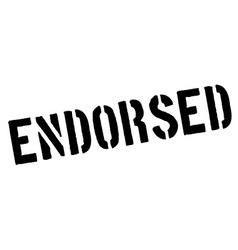 Endorsed black rubber stamp on white vector