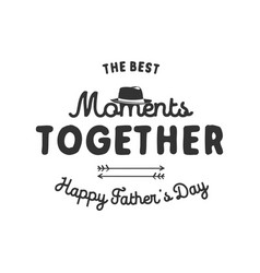 Fathers day typography label holiday symbols - vector