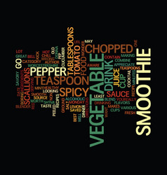 Best recipes spicy vegetable smoothie text vector