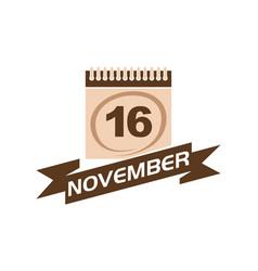 16 november calendar with ribbon vector image vector image