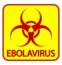 Ebola danger sign vector image