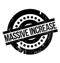 Massive increase rubber stamp vector