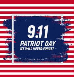 911 patriot day background we will never forget vector