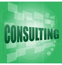 words consulting on digital screen business vector image