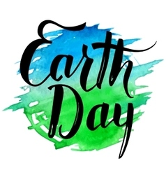 Earth day brush calligraphy on watercolor splash vector