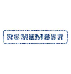 Remember textile stamp vector