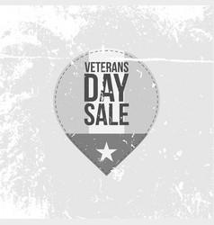 Retro label with veterans day sale text vector