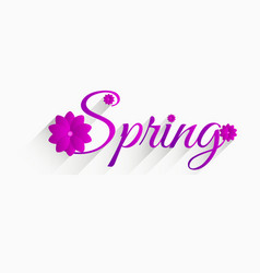 spring inscription with flowers and long shadow vector image