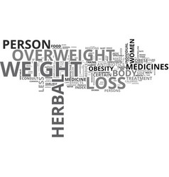 Are herbal weight loss pills the cure text word vector