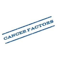 Cancer factors watermark stamp vector