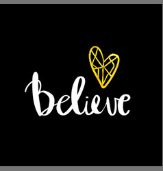 Believe lettering card inspirational vector