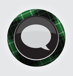 Button green black tartan - speech bubble vector