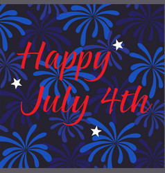 Happy july 4th on fireworks background vector
