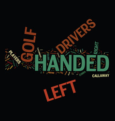 Left handed drivers text background word cloud vector