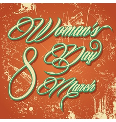 Retro typographic design for Happy Womens Day vector image vector image