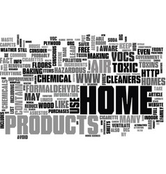 Are homes toxic text word cloud concept vector