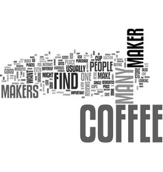 Where to find a coffee maker text word cloud vector