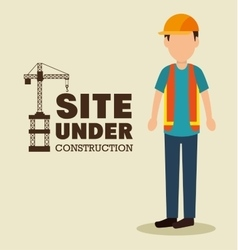 Site under construction man work uniform vector