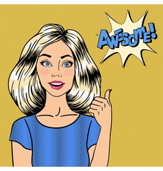 Woman gesturing great pin up girl awesome pop art vector