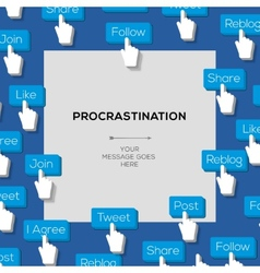 Concept for procrastination with social media vector